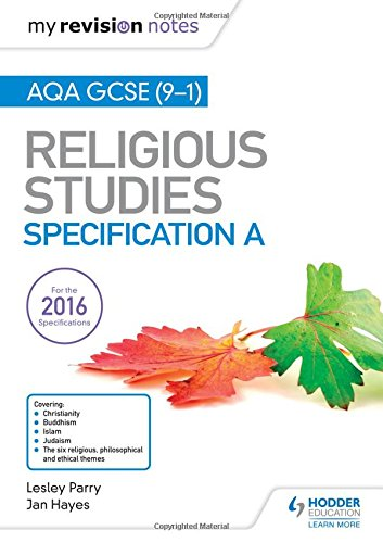 My Revision Notes AQA GCSE (9-1) Religious Studies Specification A