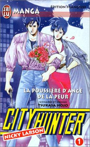 City Hunter (Nicky Larson), tome 1 : La Poussière d'ange de la peur par Hojo Tsukasa