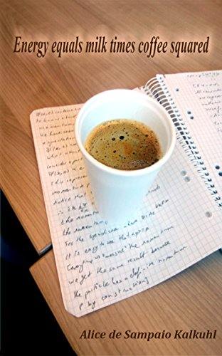 energy-equals-milk-times-coffee-squared-english-edition
