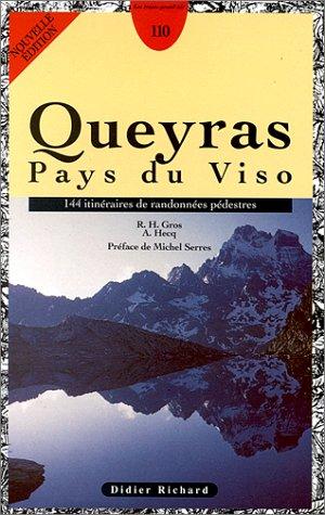 Queyras Pays du Viso. 144 itinéraires de randonnées pédestres