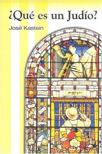 Que Es Un Judio? por Jose Kastein