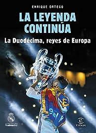 La leyenda continúa par Enrique Ortego
