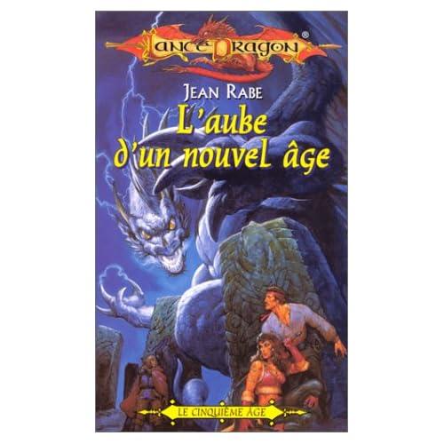 Lancedragon n°28 - le cinquieme age : L'Aube d'un nouvel âge