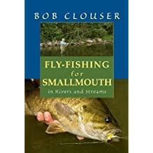 Fly-Fishing for Smallmouth: In Rivers and Streams