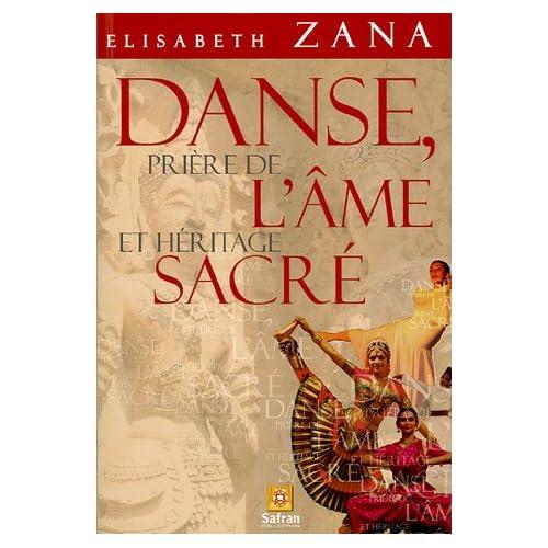 Danse, priere de l'ame et heritage sacre