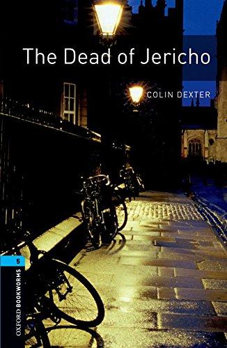 Oxford Bookworms Library: Oxford Bookworms 5. The Dead of Jericho: 1800 Headwords por Colin Dexter