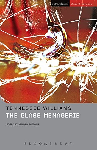 Glass Menagerie (Student Editions)