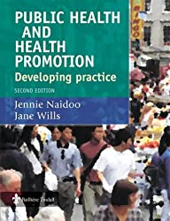 Public Health and Health Promotion: Developing Practice