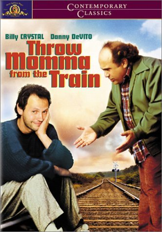 Throw Momma From the Train by Danny DeVito (From Train Momma Throw The)