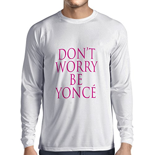 N4182L Don't Worry Be Yonce lustiges Geschenk, Langarm T-Shirt Weiß Magenta