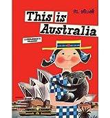[(This is Australia)] [Author: Miroslav Sasek] published on (September, 2009)