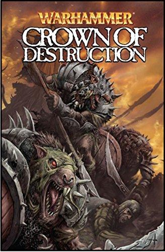 Crown of Destruction (Warhammer Series) by Kieron Gillen (2-Apr-2009) Paperback par Kieron Gillen
