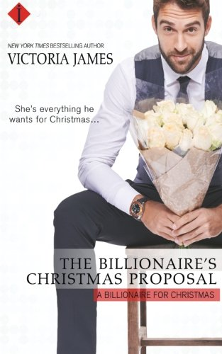 The Billionaire's Christmas Proposal (A Billionaire for Christmas)