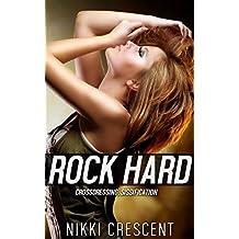 ROCK HARD: Crossdressing, Sissification