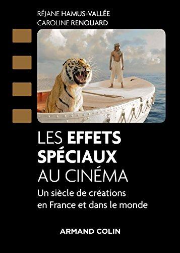 Les effets spciaux au cinma : 120 ans de crations en France et dans le monde