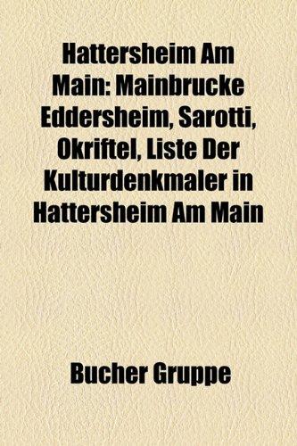 hattersheim-am-main-mainbrucke-eddersheim-sarotti-okriftel-liste-der-kulturdenkmaler-in-hattersheim-