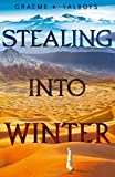 Stealing Into Winter (Shadow in the Storm, Book 1) by Graeme K. Talboys (2016-01-28)