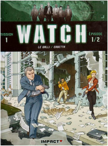 Watch, Tome 1 : Bombes humaines