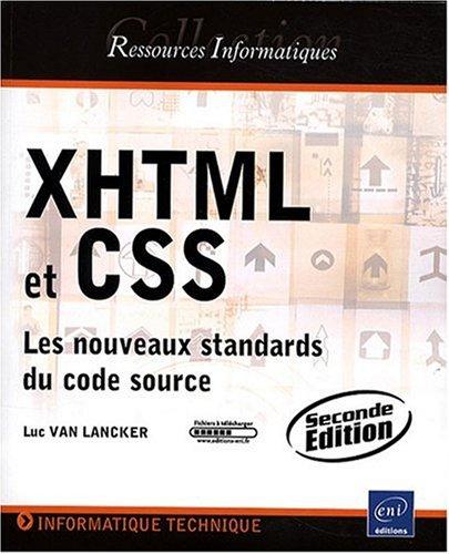 XHTML et CSS - Les nouveaux standards du code source [2ième édition]