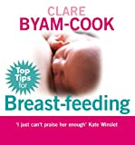 Top Tips for Breast Feeding (English Edition)