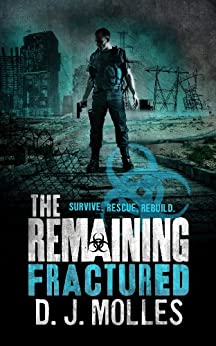 The Remaining: Fractured by [Molles, D. J.]