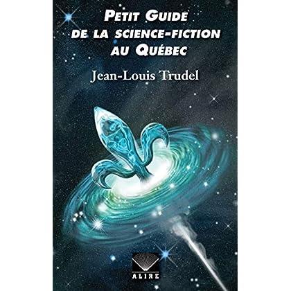 Petit guide de la science-fiction au Québec