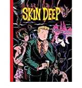 [(Skin Deep)] [Author: Charles Burns] published on (September, 2009)