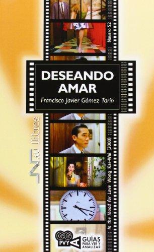Deseando amar (In the mood for love), Wong Kai-Wai (2000) por Francisco Javier Gómez Tarín