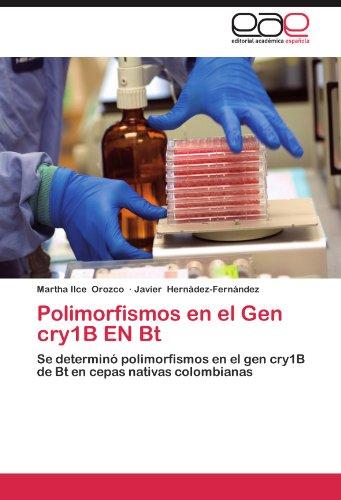 Polimorfismos En El Gen Cry1b En BT por Martha Ilce Orozco