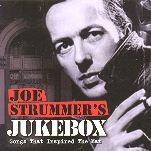 Joe Strummer's Jukebox: Songs ...