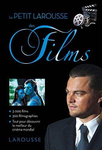 PETIT LAROUSSE DES FILMS par Christine Dauphant