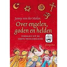 Over engelen, goden en helden (Ploegsma kinder- & jeugdboeken) (Dutch Edition)