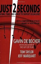 Just 2 Seconds by Gavin de Becker (2008-07-01)
