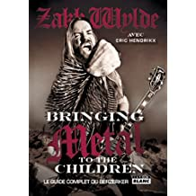 Bringing metal to the children : Le guide complet du Berzerker