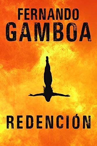 REDENCIÓN: La novela revelación del año. eBook: Fernando Gamboa ...
