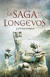 La vieja familia (La saga de los longevos nº 1) (Spanish Edition)