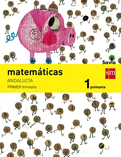 Matemáticas 1 primaria savia andalucía