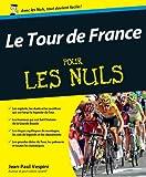 TOUR DE FRANCE POUR LES NULS