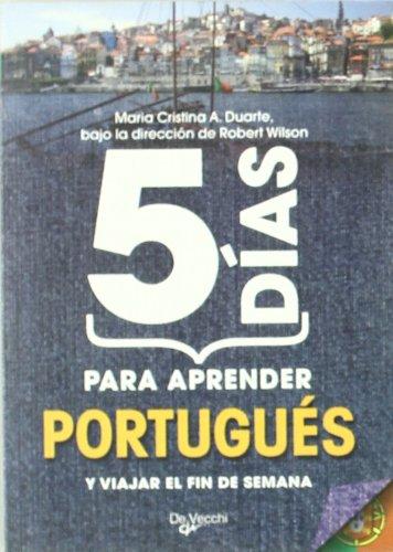 5 días para aprender portugués (Desarrollo profesional)