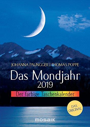 Das Mondjahr 2019: Der farbige Taschenkalender - Das Original