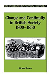 Change and Continuity in British Society, 1800-1850 (Cambridge Topics in History)