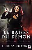 Telecharger Livres Le Baiser du demon Une aventure de Danny Valentine Fantasy (PDF,EPUB,MOBI) gratuits en Francaise