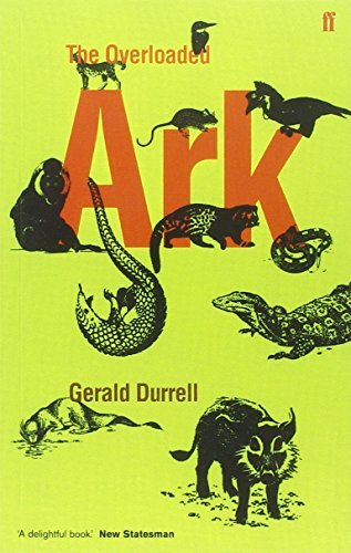 The Overloaded Ark by Gerald Malcolm Durrell (1987-04-01)