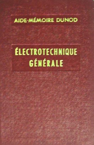 Electrotechnique générale par Denis-Papin M.
