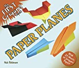 My First Origami Book -- Paper Planes: With 24 Sheets of Origami Paper! (Dover Books on Papercraft and Origami)