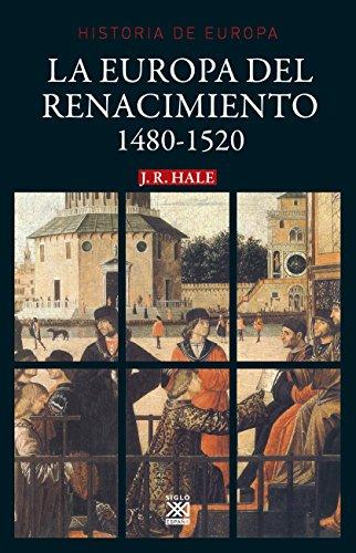 HISTORIA DE EUROPA 1480-1520 EUROPA DEL RENACIMIENTO