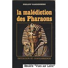 La malédiction des pharaons