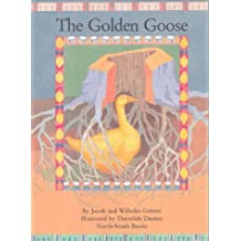 The Golden Goose by Jacob Ludwig Carl Grimm (1999-09-01)