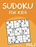 Sudoku For Kids: Sudoku Puzzle Book For Kids Age 6-12 (Easy-Medium-Hard) - Vol.1: (Kids Sudoku Puzzle Book and Activity Book For Kids): Volume 1