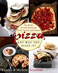 Pizza - Any Way You Slice It! by Michele Scicolone (1998-10-20)